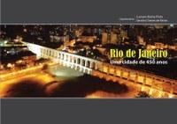 """Livro """"Rio de Janeiro, uma cidade de 450 anos"""" será lançado no dia 11 de outubro"""