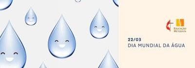 Vida real e significativa - 22 de março Dia da Água